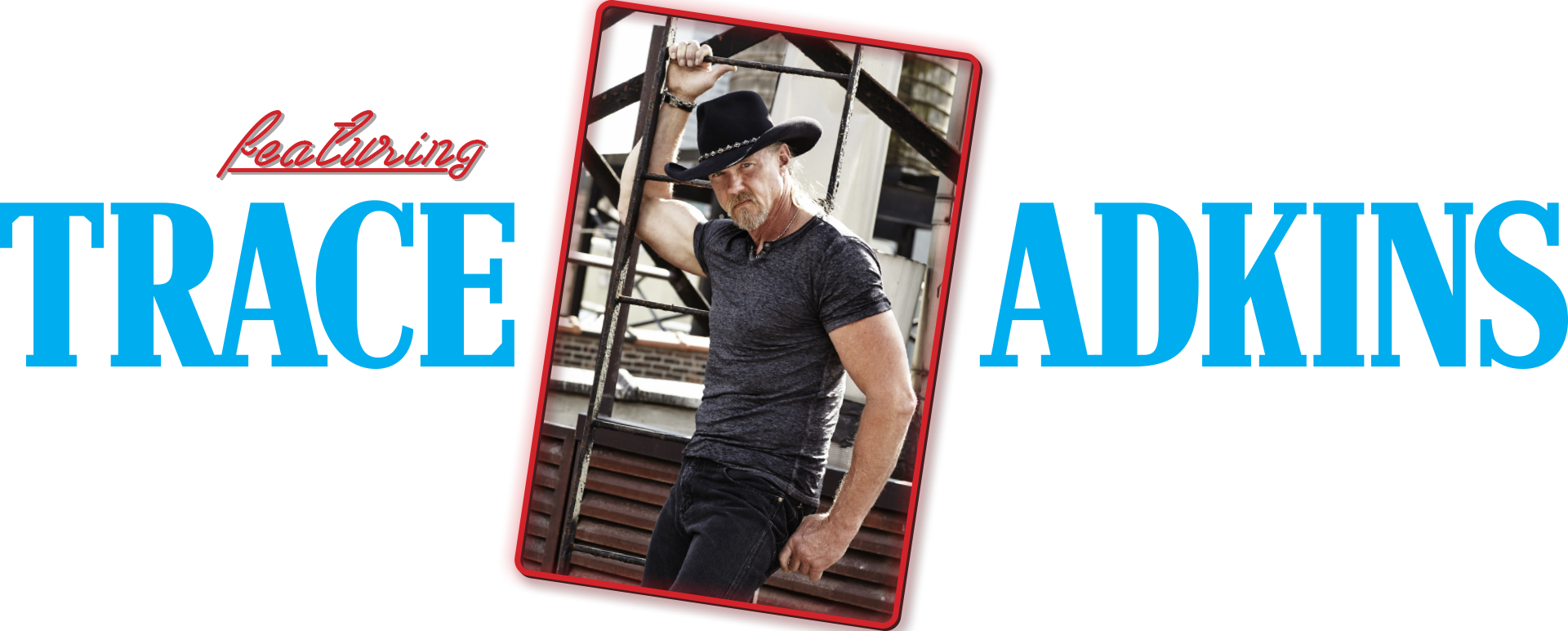 featuring Trace Adkins